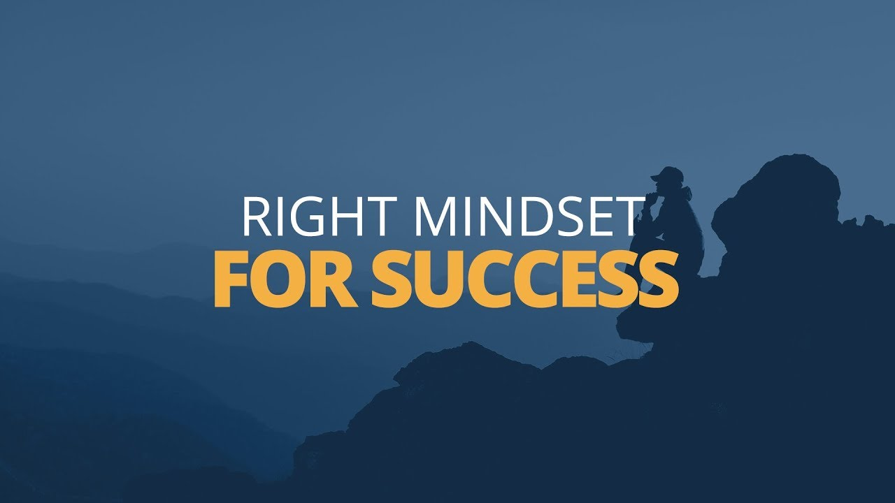 5 Things You Need for a Successful Mindset